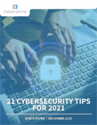 21 Cybersecurity Tips for 2021