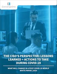 CISO COVID-19 White Paper