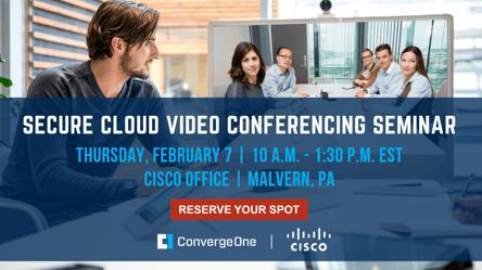 Secure Cloud Video Conferencing Seminar with Cisco