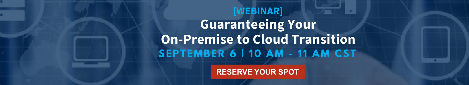 Cloud Transition Webinar Banner