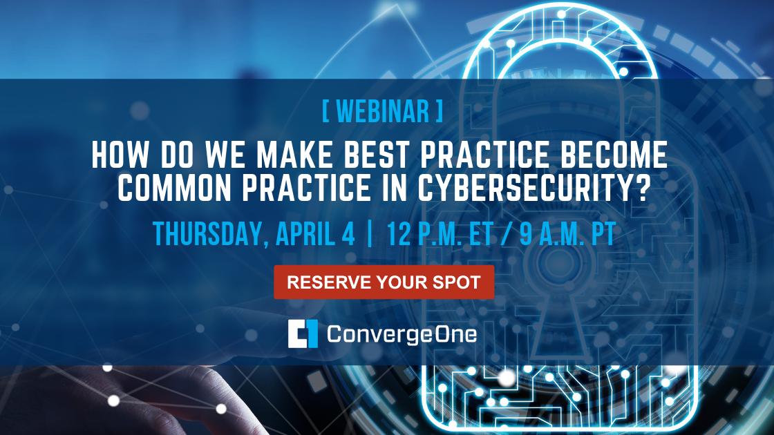 Cybersecurity Best Practices Webinar
