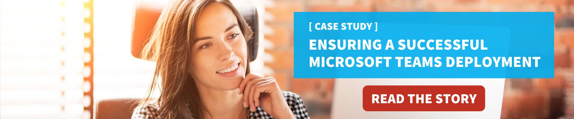 Microsoft Teams Case Study