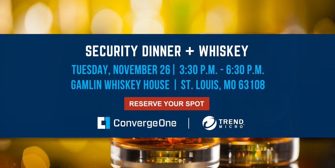 Security Dinner + Whiskey