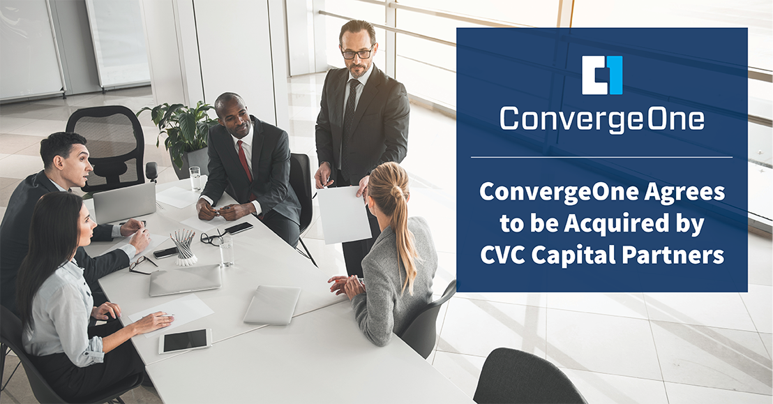 ConvergeOne Agrees to be Acquired by CVC Fund VII for $1.8 Billion